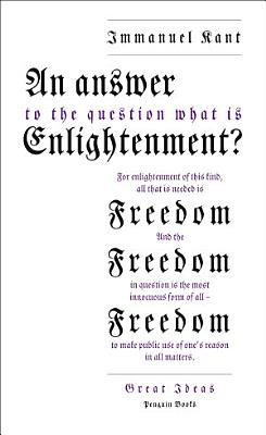 An Answer to the Question   What is Enlightenment