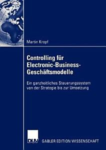 Controlling f  r Electronic Business Gesch  ftsmodelle PDF