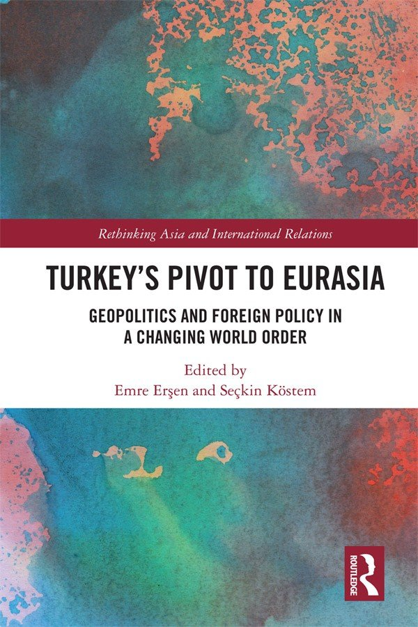 Turkey's Pivot to Eurasia