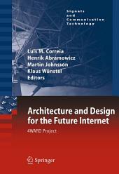 Architecture and Design for the Future Internet: 4WARD Project