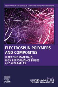 Electrospun Polymers and Composites