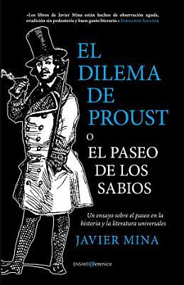 El dilema de Proust o el paseo de los sabios PDF