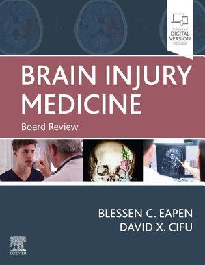 Brain Injury Medicine E-Book