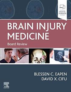Brain Injury Medicine E Book