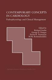 Contemporary Concepts in Cardiology: Pathophysiology and Clinical Management