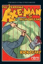 Terrible Axe-Man of New Orleans