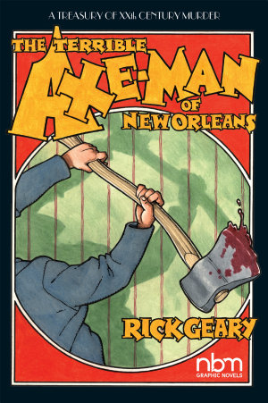 Terrible Axe Man of New Orleans