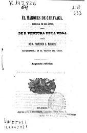 El marques de Caravaca: zarzuela en dos actos