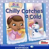 Doc McStuffins: Chilly Catches a Cold: A Disney Read-Along