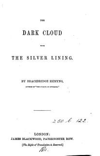 The Dark Cloud with the Silver Lining Book