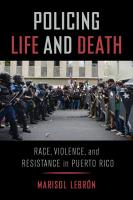 Policing Life and Death PDF