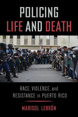 Policing Life and Death