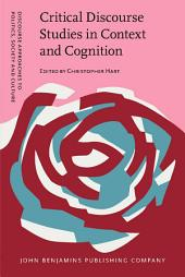 Critical Discourse Studies in Context and Cognition