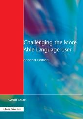 Challenging the More Able Language User: Edition 2