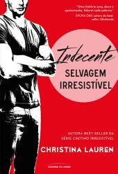 Indecente: Selvagem irresistível Vol.2