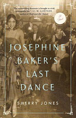 Josephine Baker s Last Dance