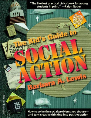 The Kid s Guide to Social Action