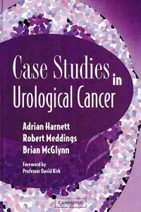 Case Studies in Urological Cancer PDF