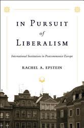 In Pursuit Of Liberalism Book PDF