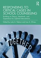 Responding to Critical Cases in School Counseling PDF