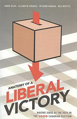 Anatomy of a Liberal Victory PDF