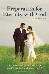 Preparation for Eternity with God
