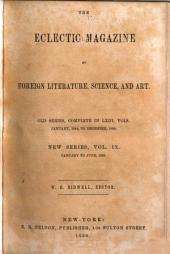 The Eclectic Magazine: Volume 9
