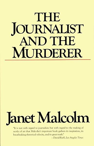 Download The Journalist and the Murderer Book