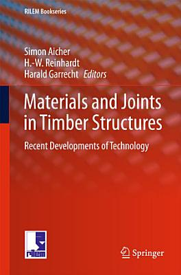 Materials and Joints in Timber Structures