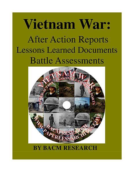 Vietnam War After Action Reports