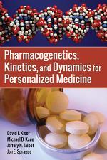 Pharmacogenetics, Kinetics, and Dynamics for Personalized Medicine