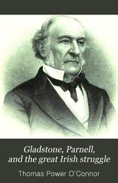 Gladstone, Parnell, and the Great Irish Struggle