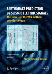 Earthquake Prediction by Seismic Electric Signals: The success of the VAN method over thirty years