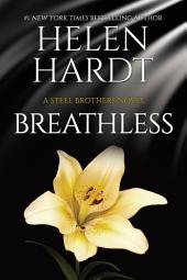 Breathless: Steel Brothers Saga #10