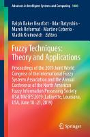 Fuzzy Techniques  Theory and Applications PDF