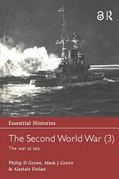 The Second World War, Vol. 3: The War at Sea