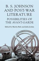 B S Johnson and Post War Literature PDF