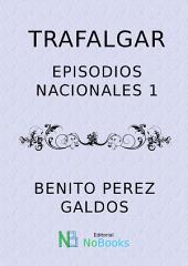 Trafalgar: Episodios Nacionales 1