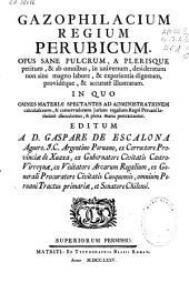 Gazophilacium Regium Perubicum...