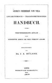 Georg's freiherr von Vega Logarithmischtrigonometrisches handbuch