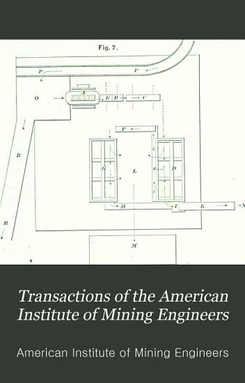 Transactions of the American Institute of Mining Engineers PDF