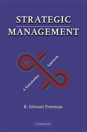 Strategic Management: A Stakeholder Approach