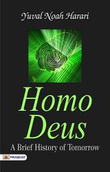 Homo Deus A Brief History Of Tomorrow Book PDF