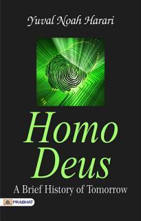 Homo Deus  A Brief History of Tomorrow Book