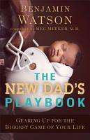 The New Dad s Playbook PDF