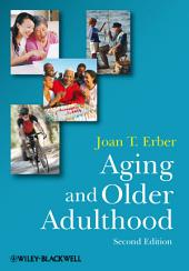 Aging and Older Adulthood: Edition 2
