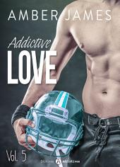 Addictive Love, vol. 5