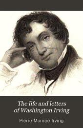 The Life and Letters of Washington Irving: Volume 4