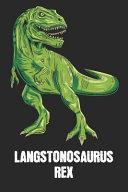 Langstonosaurus Rex