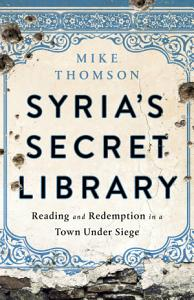 Syria s Secret Library Book